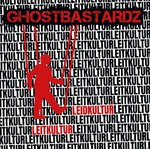 GHOSTBASTARDZ - LEID(T)KULTUR (LP) limited 200 Stück numbered