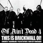 "V.A. - Oi! Ain't Dead Vol. 4 - This Is Brickwall Oi! 2* 10"" LP 16€"