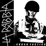 LA RABBIA - SHOCK TACTICS (LP) 12,90€