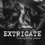 "EXTRICATE - UNFORGIVING YEARS (7"" EP) 7€ limited black"