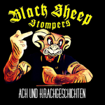 BLACK SHEEP STOMPERS - ACH UND KRACHGESCHICHTEN (CD DIGIPACK)