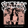 "SICK BAGS – ONLY THE YOUNG DIE GOOD (12"" EP) 12€"
