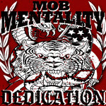 MOB MENTALITY - DEDICATION (LP) + DLC 14€ limited colored