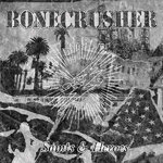 BONECRUSHER - SAINTS & HEROES (LP) + CD 180g 16€