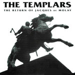 THE TEMPLARS - THE RETURN OF DE JAQUES MOLAY (LP)