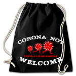 CORONA NOT WELCOME (Turnbeutel) 8€