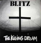 BLITZ - THE KILLING DREAM (LP) 14,90€ black vinyl