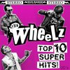 THE WHEELZ – TOP 10 SUPER HITS (LP) + DLC 13€ black Vinyl