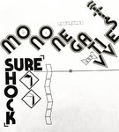 "MONONEGATIVES - SURE SHOCK (7"" EP) 5€ black vinyl"