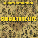 "BYSTREET / CONTROL - SUBCULTURE LIFE (SPLIT 7"") pink 6€"