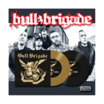 "BULL BRIGADE - STRONGER THAN TIME (7"") limited 250 gold 7,90€"
