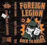 FOREIGN LEGION - BACK TO BASICS (Tape) limited 100 handnumb.