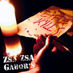 THE ZSA ZSA GABORS – LIFE KILLS (LP + CD) 12€ black Vinyl