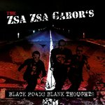THE ZSA ZSA GABORS – BLACK ROADS BLANK THOUGHTS (LP+CD) 12€