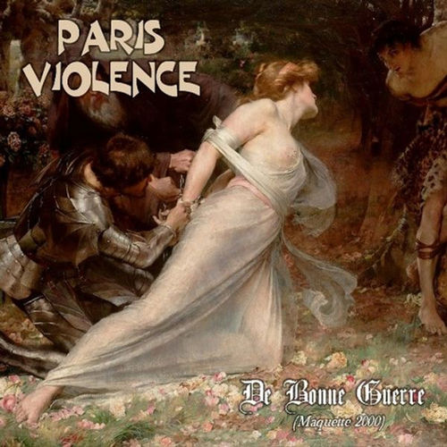 PARIS VIOLENCE - DE BONNE GUERRE (CD Digipack)