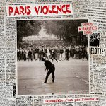 PARIS VIOLENCE - IMPOSSIBLE N'EST PAS FRANCAIS DEMOS & RARETES (CD)
