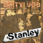 "STANLEY - DIRTY JOB (7"" EP) limited black + DLC"