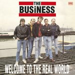 THE BUSINESS - WELCOME O THE REAL WORLD (LP) limited black