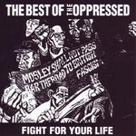 THE OPPRESSED - FIGHT FOR YOUR LIFE (LP) BEST OF ltd. orange