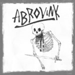 "ABROVINK - S/T (7"" EP) 7€ limited 200 black"