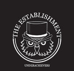 "THE ESTABLISHMENT - UNDERACHIEVERS (7"" EP) ltd. 150 black"
