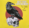 BITTER GROUNDS - TWO SIDES OF HOPE (LP) limited red 14,90€