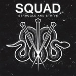 "SQUAD - STRUGGLE AND STRIVE (7"" EP) ltd. dif. colors 6,90€"