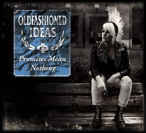 OLD FASHIONED IDEAS - PROMISES MEAN NOTHING (CD) 10€