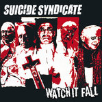 "SUICIDE SYNDICATE - WATCH IT FALL (7"" EP) 5€ versch. Farben"