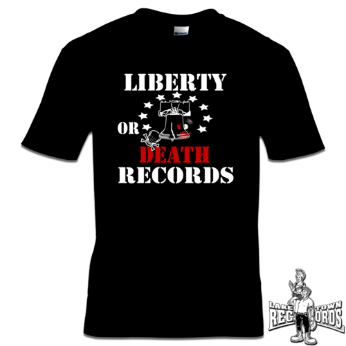 LIBERTY OR DEATH RECORDS (T-Shirt) S-3XL
