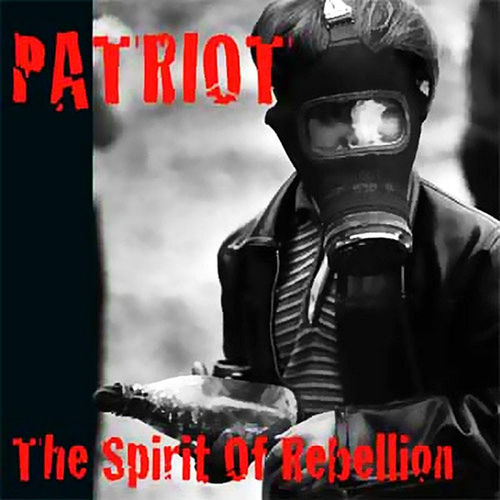 PATRIOT – THE SPIRIT OF REBELLION (LP) ltd. black 13,90€