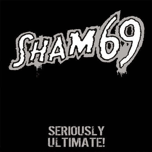 SHAM 69 - SERIOUSLY ULTIMATE (2*LP) ltd black Gatefold 23,90€