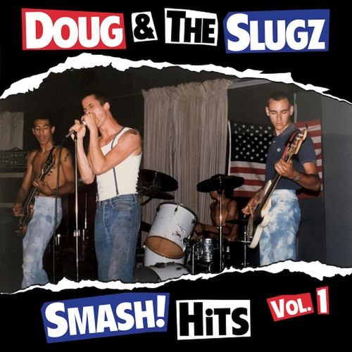 DOUG & THE SLUGZ - SMASH! HITS VOL.1 (CD) + 2 Bonus Songs