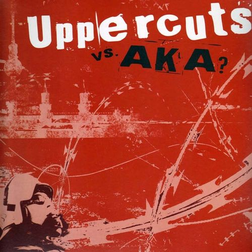 AKA (HATEFUL) / UPPERCUTS - SPLIT (LP) black Vinyl 12€