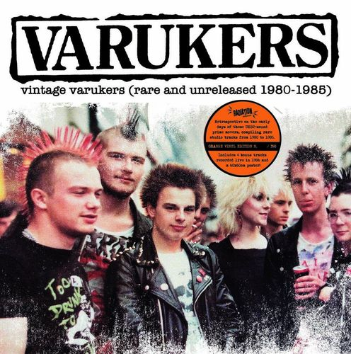 THE VARUKERS – VINTAGE VARUKERS (RARE AND UNRELEASED 1980-1985) + POSTER