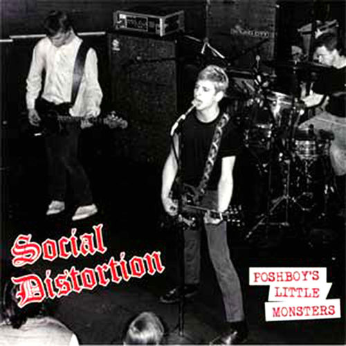 "SOCIAL DISTORTION – POSHBOY´S LITTLE MONSTERS (12"") + 2 Bonus Tracks"