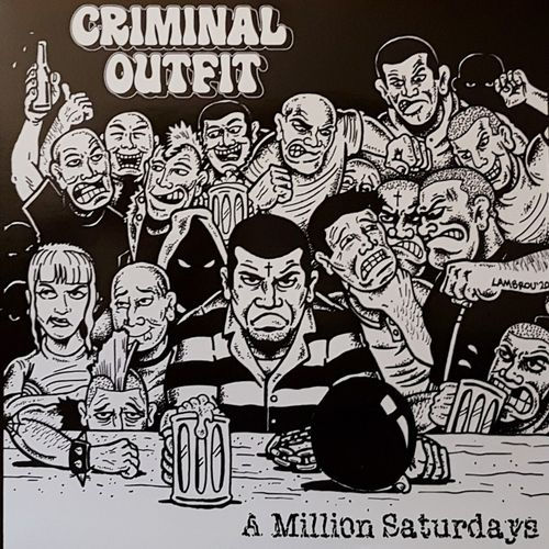 "CRIMINAL OUTFIT - A MILLION SATURDAYS (12"" EP) black vinyl"